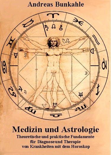 astromedizin astrologie und medizin. Black Bedroom Furniture Sets. Home Design Ideas